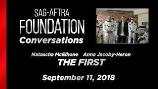 Conversations with Natascha McElhone and Anna Jacoby-Heron of THE FIRST