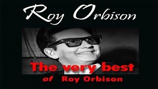Roy Orbison - The Very Best of Roy Orbison