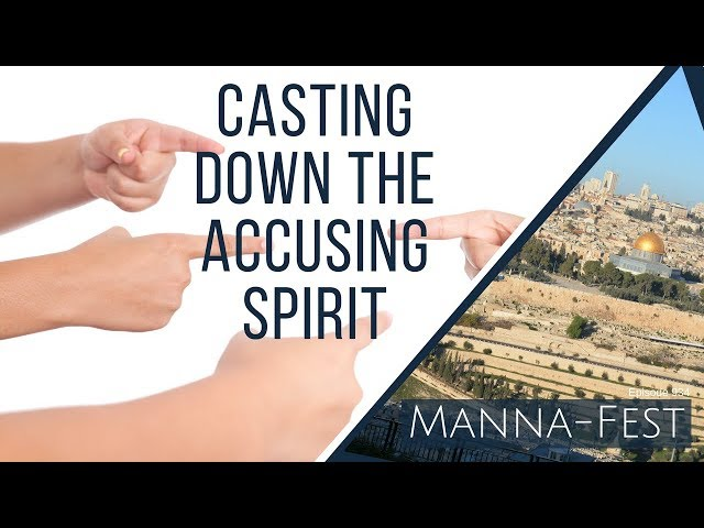 Evangelist Perry Stone:  Casting Down The Accusing Spirit