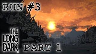 Let's Play The Long Dark Sandbox Alpha - Run 3 Part 1 - The screencapper