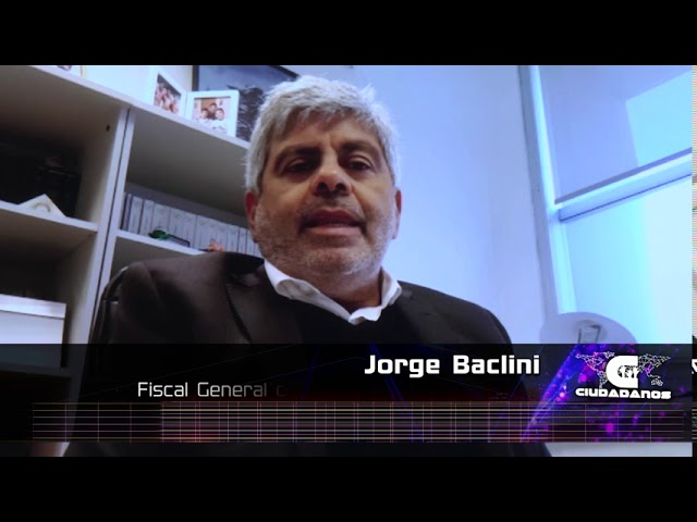 Jorge Baclini, fiscal General de la provincia de Santa Fe - Ciudadanos 02 08 2020