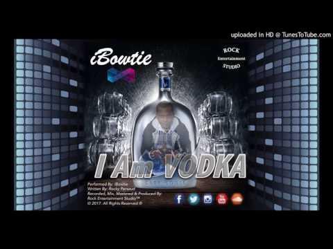 iBowtie - I Am Vodka [ Chutney Soca 2017 ]