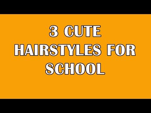 3 cute hairstyles school
