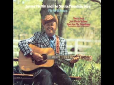 Fly Me To Frisco [1974] - Jimmy Martin And The Sunny Mountain Boys