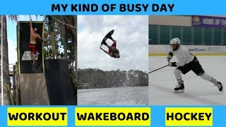 Ninja Workout, Wakeboard and Ice Hockey In One Day