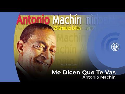 Antonio Machín - Me Dicen Que Te Vas  (con letra - lyrics video)