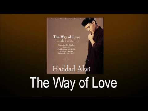 Haddad Alwi - The Way of Love