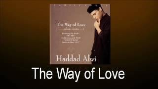 Haddad Alwi - The Way of Love Mp3