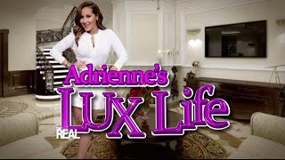 Adrienne's Lux Life