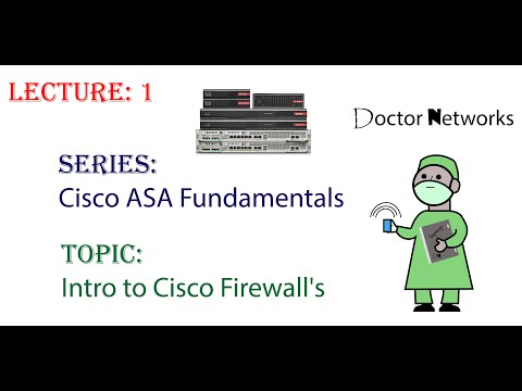 "introduction-to-cisco-firewalls---lecture-#-1---doctor-networks-series:-""cisco-asa-fundamentals"""