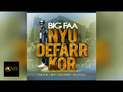 Big Faa - Nyu Defarr Kor (Official Audio) Gambian Music 2018