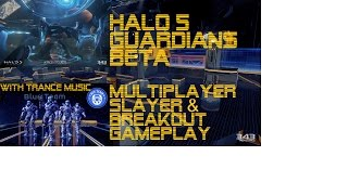 HALO 5 Guardians BETA Multiplayer Slayer & Breakout Gameplay: Adrenaline Soundtrack Edit