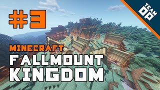 Ep 3. Minecraft Fallmount Kingdom: We have a town... almost!