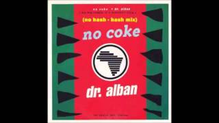 Dr  Alban - No Coke (After Use Mix) **HQ Audio**