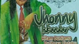 Jhonny Iskandar- Hitam Duniamu Putihnya Cintaku
