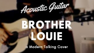 Brother Louie Acoustic