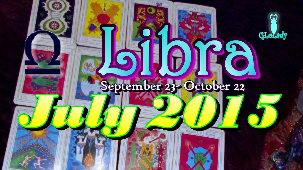 Tarot Gratis Libra Libra July 2015 Intuitive Astrology And Tarot Reading By