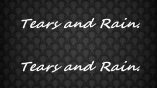 Tears and Rain - James Blunt (With Lyrics)