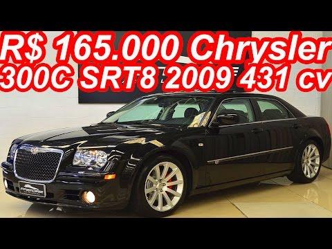 PASTORE R$ 165.000 Chrysler 300C SRT8 2009 aro 20 RWD 6.1 V8 431 cv 58 mkgf 274 kmh 0-100 kmh 5 s
