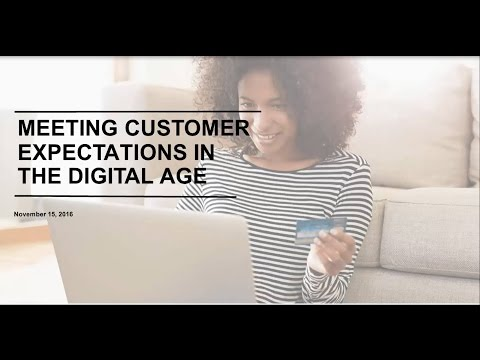Meeting Customer Expectations in the Digital Age