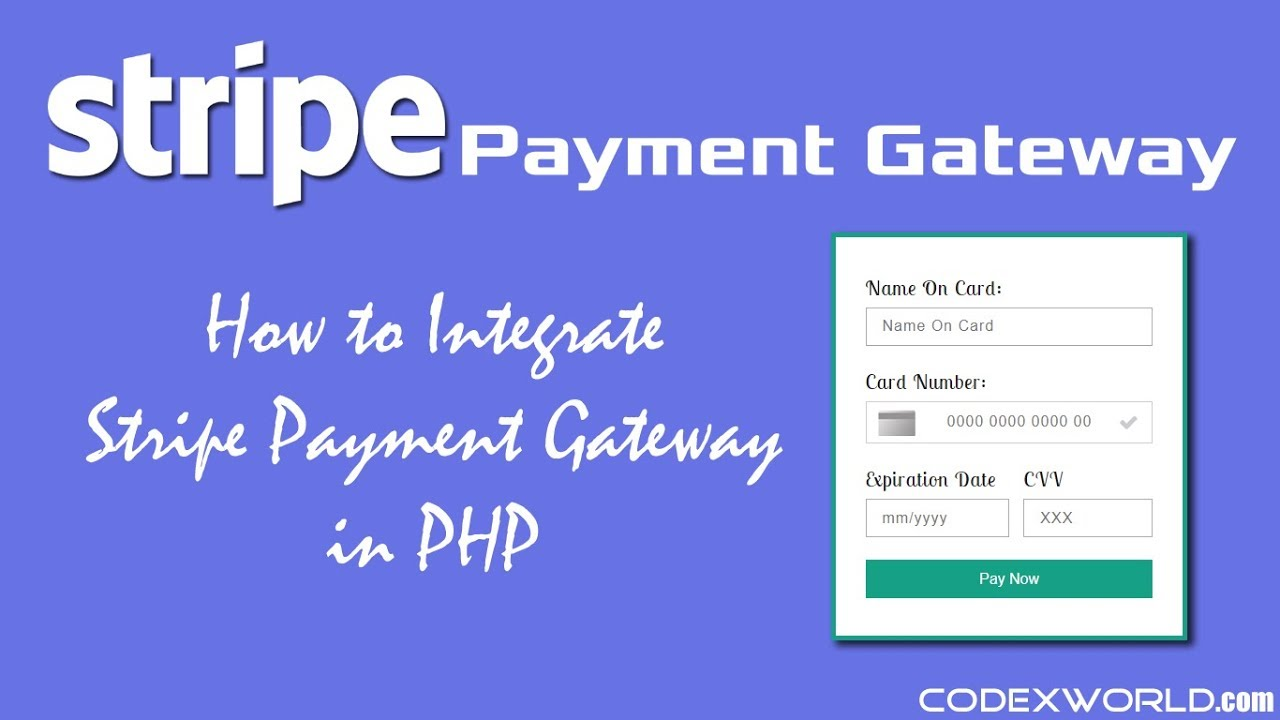 Stripe Payment Gateway Integration in PHP - CodexWorld