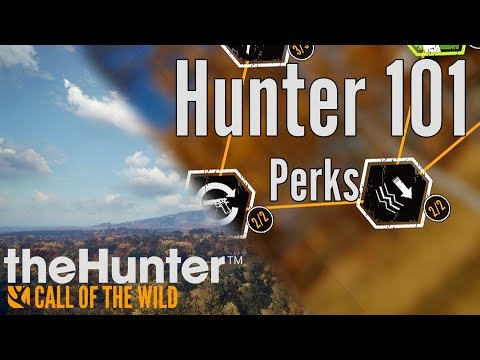 Call of the Wild - Hunter 101 - Skills and Perks Part 3
