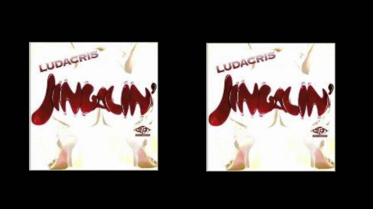 ludacris jingalin
