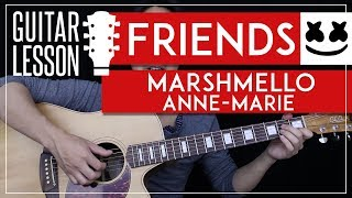 FRIENDS Guitar Tutorial - Marshmello & Anne-Marie Guitar Lesson 🎸 |Fingerpicking Chords + No Capo|