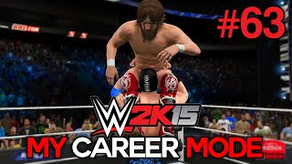 "WWE 2K15 My Career Mode - Ep. 63 - ""NOT MY DAY!"" [WWE MyCareer XBOX ONE / PS4 / NEXT GEN Part 63]"