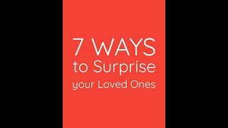 7 Best Ideas For Surprising Your Loved Ones || Surprise gifts