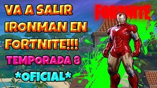 How to get IRONMAN in Fortnite dates with ENDGAME!! 😲Season 8/2019