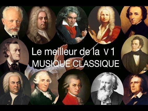 Le meilleur de la musique classique - Volume I - Mozart, Bach, Beethoven, Chopin, Brahms, Handel