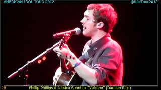 "Set 28 - (American Idol Tour 2012) - Phillip Phillips with Jessica Sanchez - ""Volcano"" (Damien Rice)"