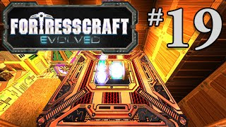 FortressCraft Evolved Gameplay #19 - Lift me Up!
