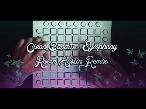 Clean Bandit - Symphony | Launchpad Cover/Robin Hustin Remix
