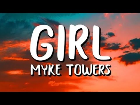 Download Myke Towers  - Girl ( letra)