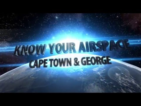 Know your Airspace - Cape Town and George