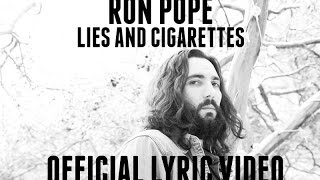 Ron Pope - Lies And Cigarettes (Official Lyric Video)
