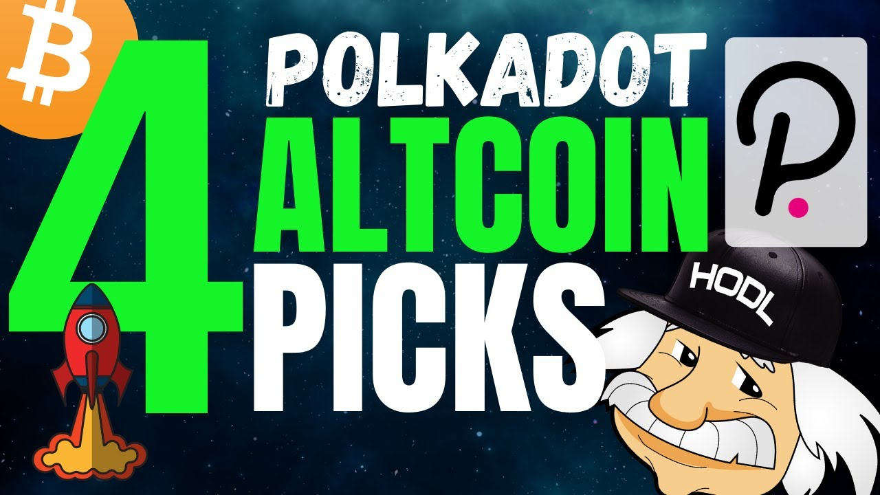 4 Polkadot Altcoins you NEED to know about YouTube