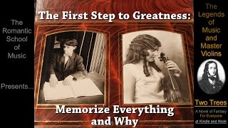 The First Step to Greatness / Memorize Everything and Why