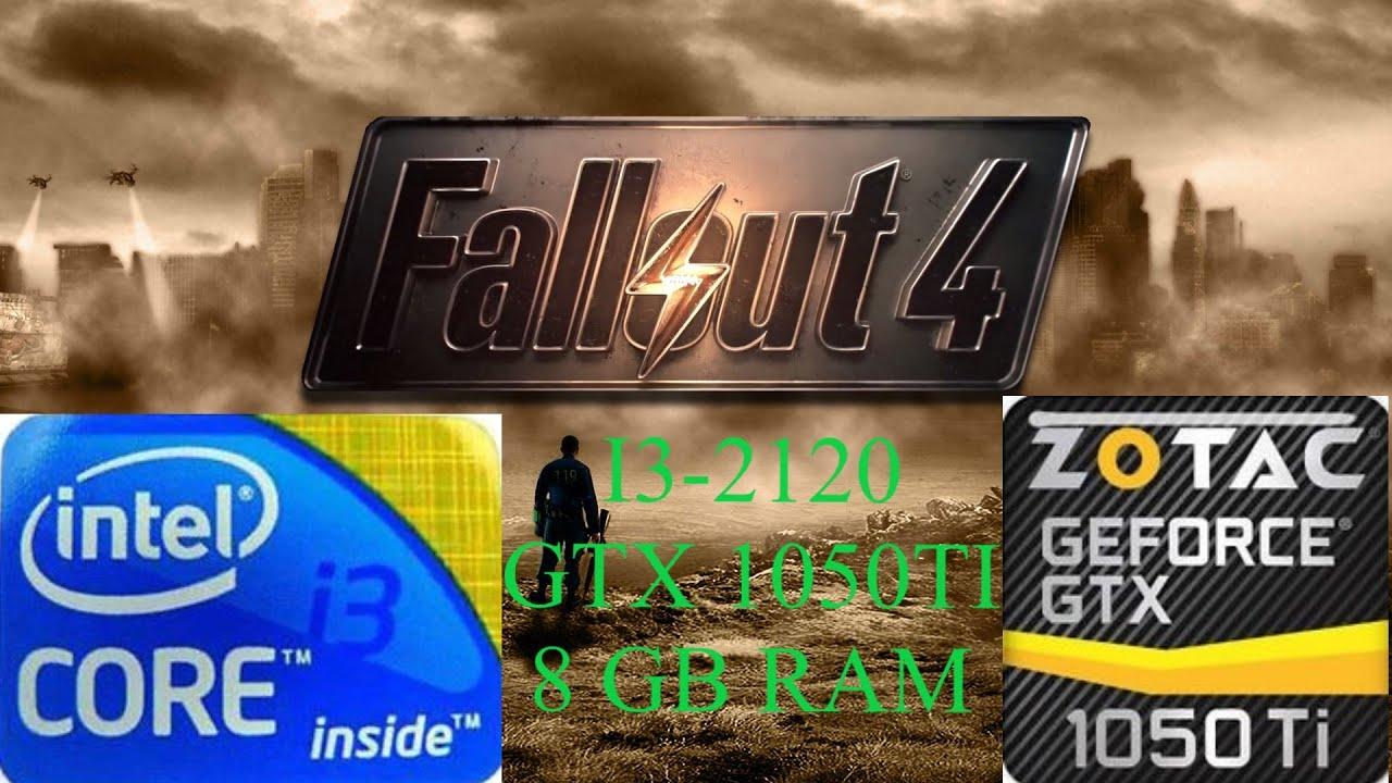 Fallout 4 Benchmark I3-2120 GTX 1050TI High Settings
