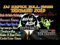 DJ NOFIN ASIA ||NOFINATION ||SENORITA VS MAKE IT BUN DEM SLOW DJ BIKIN OLENG