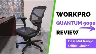 Workpro Quantum 9000 Office Chair (30 Days Hands On Review)