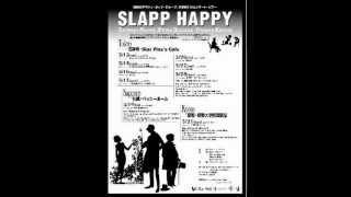 Slapp Happy - In the Sickbay