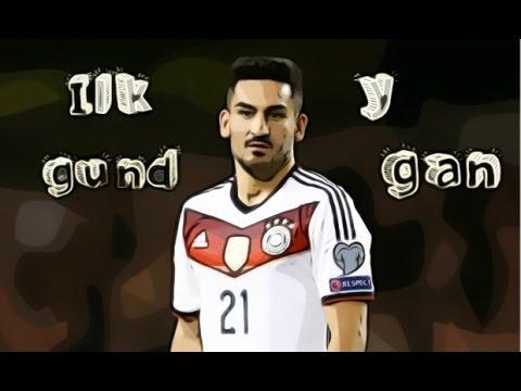 """✔ Ilkay Gundogan ✔  ●   """"The Complete Midfielder"""" ●"""