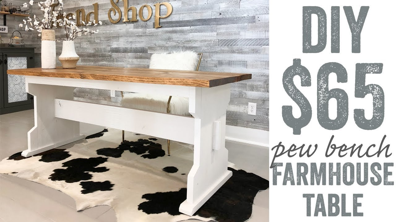 Pew bench farmhouse table for 65 youtube for 65 farmhouse table