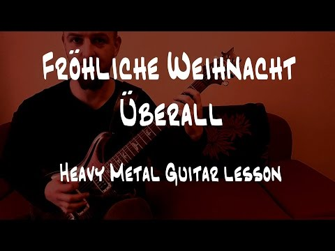 Guitar guitar cover with tabs : Fröhliche Weihnacht überall- heavy metal guitar lesson with tabs ...