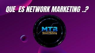 Qué es network marketing? La mejor explicación (mercadeo en red, redes de mercadeo, multinivel).....