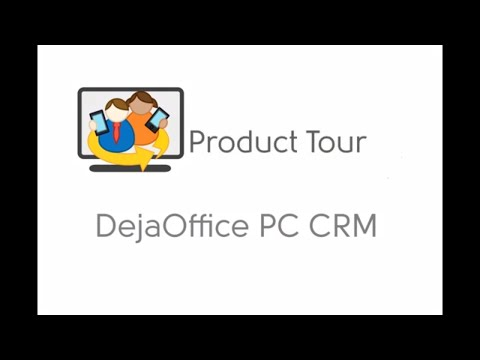 DejaOffice PC CRM - Product tour - Personal and Small Business CRM