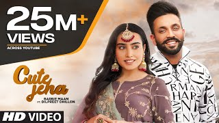 Cute Jeha (Full Song) Barbie Maan Ft Dilpreet Dhillon | Sharry Nexus | Kirat Gill | New Punjabi Song